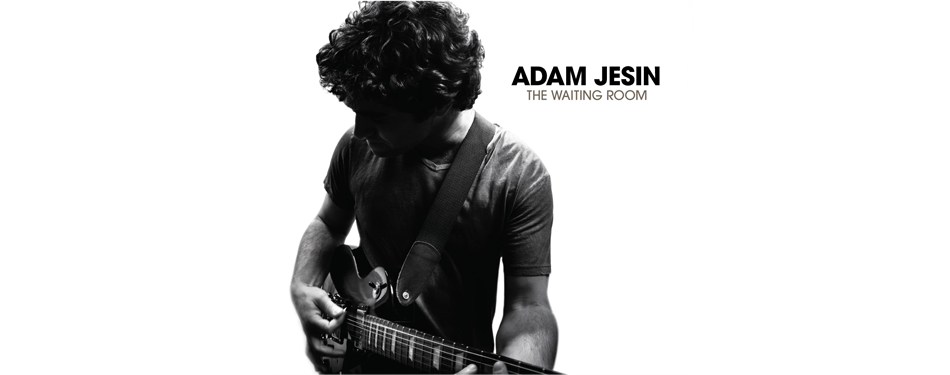 Adam Jesin Band - The Waiting Room